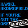 Daniel Bedingfield – If You're Not Me (PROMO_CDM)