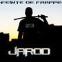 Jarod – Feinte De Frappe