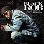 Black Rob – Game Tested Streets Approved
