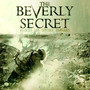The Beverly Secret – Heroes Die Before Enemies