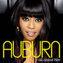 Auburn – All about him