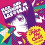 Fear, and Loathing in Las Vegas – Take Me Out!! / twilight