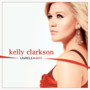 Kelly Clarkson – Unreleased