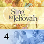 Watch Tower Bible and Tract Society of PA – MUSIC—Vocal 4, Sing to Jehovah