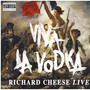 Richard Cheese – Viva La Vodka