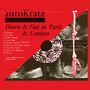 AutoKratz &ndash; Down and Out in Paris and London
