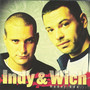 Indy & Wich &ndash; Hdej kdo...