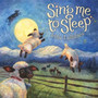 The Real Tuesday Weld – Sing Me to Sleep - Indie Lullabies