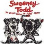 Stephen Sondheim – Sweeney Todd: The Demon Barber Of Fleet Street [Disc 1]