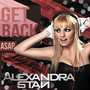 alexandra stan &ndash; Get Back (Asap)