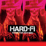 Hard-Fi – Good For Nothing