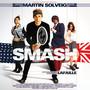 Martin Solveig & Dragonette – Smash