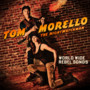 Tom Morello: The Nightwatchman – World Wide Rebel Songs