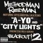 Method Man & Redman – A-Yo BW City Lights VLS