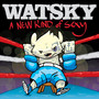 Watsky – A New Kind of Sexy Mixtape
