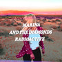 Marina & The Diamonds &ndash; Radioactive