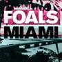 Foals – Miami