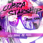 Cobra Starship You Make Me Feel... (feat. Sabi) - Single