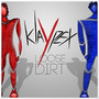 Klaypex &ndash; Loose Dirt