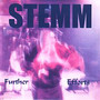 Stemm – Further Efforts
