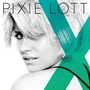 Pixie Lott – Blackout (My Only Love) - Single