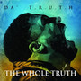 Da T.R.U.T.H. – The Whole Truth