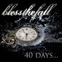 Blessthefall – 40 Days...