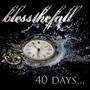 Blessthefall – 40 Days...