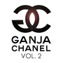 Entics – Ganja Chanel Mixtape Vol. 2