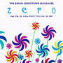 The Brian Jonestown Massacre – Zero: Songs From the Album Bravery, Repetition and Noise