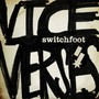 SWITCHFOOT – Vice Verses (Deluxe Version)
