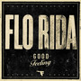 Flo Rida &ndash; Good Feeling