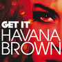 havana brown Get It - Single