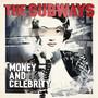 The Subways – Money & Celebrity