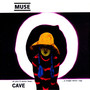 Muse &ndash; Cave