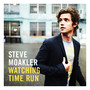 Steve Moakler – Watching Time Run