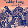 bobby long – My Darling Belle