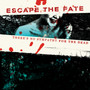 Escape the Fate – Theres No Sympathy For The Dead