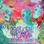 Portugal. The Man – The Satanic Satanist (Deluxe Edition)