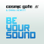 Cosmic Gate feat. Emma Hewitt – Be Your Sound