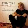 John Tesh – Grand Piano Romance