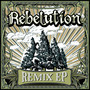 Rebelution – Remix EP