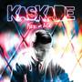 Kaskade & Skrillex – Fire & Ice