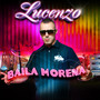 Lucenzo &ndash; Baila Morena