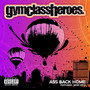 Gym Class Heroes Ass Back Home (feat. Neon Hitch) - Single