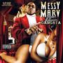 Messy Marv – Millionaire Gangsta