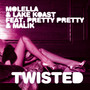 Molella – Twisted