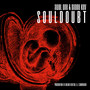 Awol One & Daddy Kev – Souldoubt