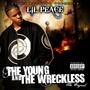 Lil Peace The Young and the Wreckless