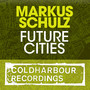 Markus Schulz – Future Cities